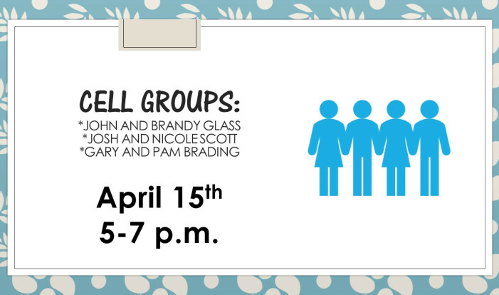 Cell Groups April 2018